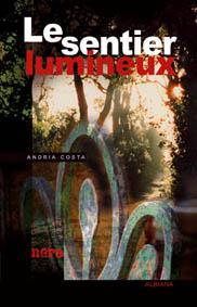 Sentier lumineux editions albiana