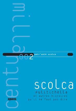 Scolca_Centu_Milla dr albiana