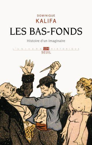 DR les bas fonds Edition Seuil
