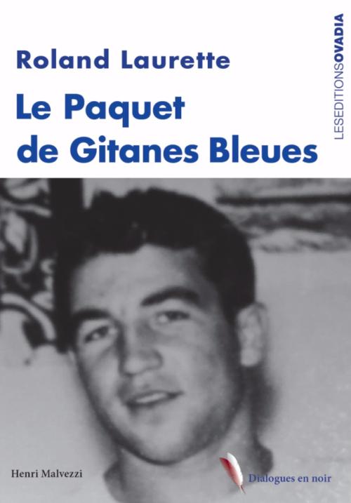 Couverture Le Paquet de Gitanes Bleues